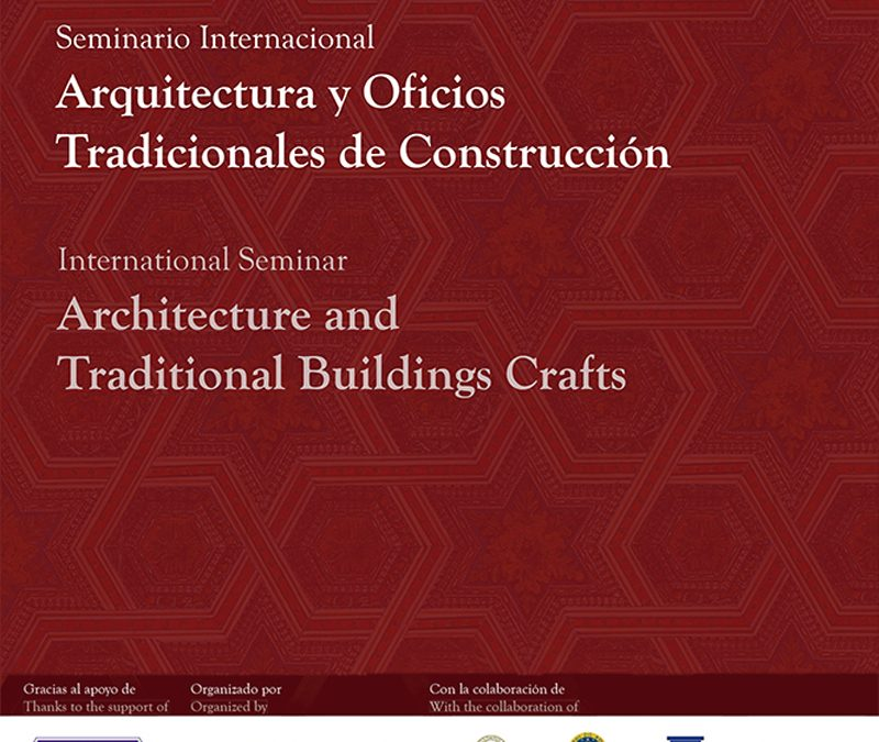 2016 Arquitectura y Oficios Tradicionales de Construcción