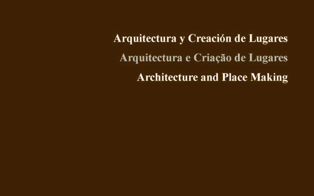 Architecture and Place Making – Publication
