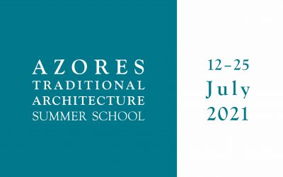 Azores Traditional Architecture Summer School is postponed to 2021