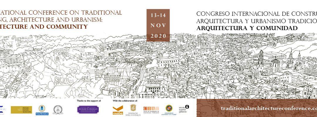 Congreso Internacional de Construcción, Arquitectura y Urbanismo Tradicionales: Arquitectura y Comunidad